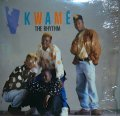 KWAMÉ / THE RHYTHM / U GOTZ 2 GET DOWN