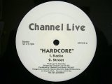 CHANNEL LIVE ‎/ HARDCORE