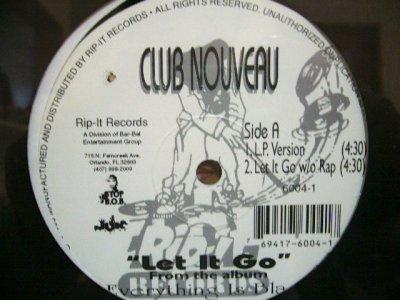 画像1: CLUB NOUVEAU / LET IT GO  (US-PROMO) (SS盤)