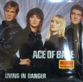 ACE OF BASE ‎/ LIVING IN DANGER  (SS盤)