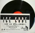 ICE CUBE / WE BE CLUBBIN  (US WHITE)