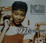MONICA / DON'T TAKE IT PERSONAL (JUST ONE OF DEM DAYS)