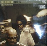 DELINQUENT HABITS / HERE COME THE HORNS