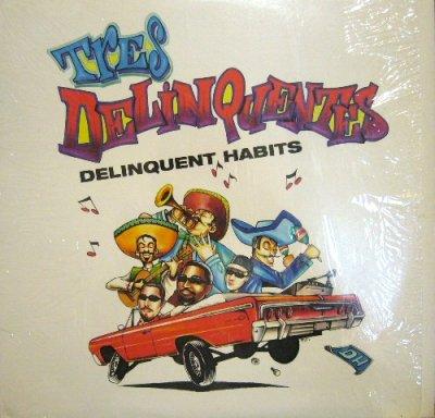 画像1: DELINQUENT HABITS / TRES DELINQUENTES / WHAT IT BE LIKE