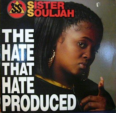 画像1: SISTER SOULJAH / THE HATE THAT HATE PRODUCED