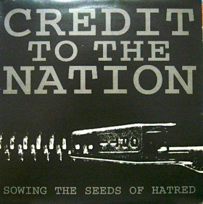 画像1: CREDIT TO THE NATION / SOWING THE SEEDS OF HATRED  (UK)