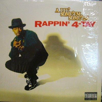画像1: RAPPIN' 4-TAY / A LIL' SOME'EM SOME'EM