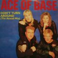 ACE OF BASE ‎/ DON'T TURN AROUND (THE ASWAD MIX)  (UK)