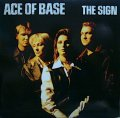 ACE OF BASE / THE SIGN  (US)