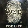 MACK 10 / FOE LIFE
