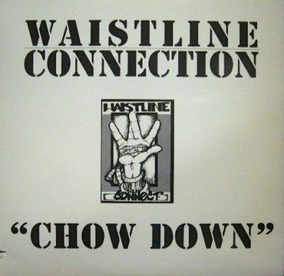 画像1: WAISTLINE CONNECTION / CHOW DOWN