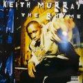 KEITH MURRAY / THE RHYME