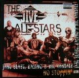 THE JIVE ALL-STARS FEATURING JANE BLAZE, KASINO & MIC VANDALZ / NO STOPPIN'
