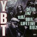 YOUNG BLACK TEENAGERS / DEAD ENZ KIDZ DOIN'LIFETIME BIDZ  (UK-LP)