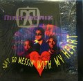 MANTRONIX / DON'T GO MESSIN' WITH MY HEART