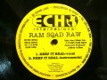RAM SQAD RAW / KEEP IT REAL / WHEN & WHERE