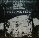 NAUGHTY BY NATURE / FEEL ME FLOW (UK)