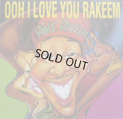 画像1: PRINCE RAKEEM / OOH I LOVE YOU RAKEEM