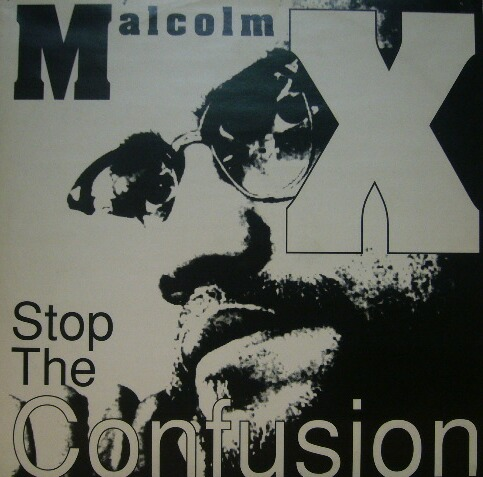 malcolm x stop the confusion source records ソースレコード